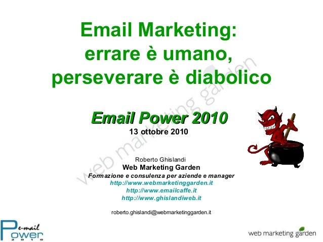 Email Power 2010: Email marketing: errori da evitare di Roberto Ghislandi