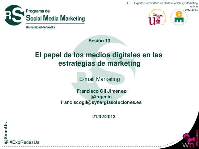 #ExpRedesUs: E-mail marketing 2012-2013