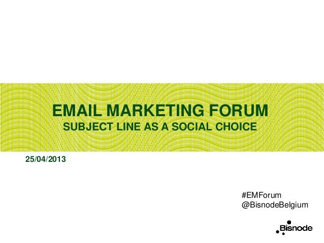 Email marketing forum   april 2013 (2)