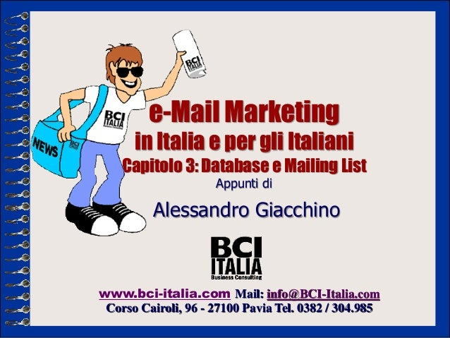 e-Mail Marketing      in Italia e per gli Italiani    Capitolo 3: Database e Mailing List                     Appunti di  ...