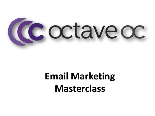 Email marketing masterclass june 2013