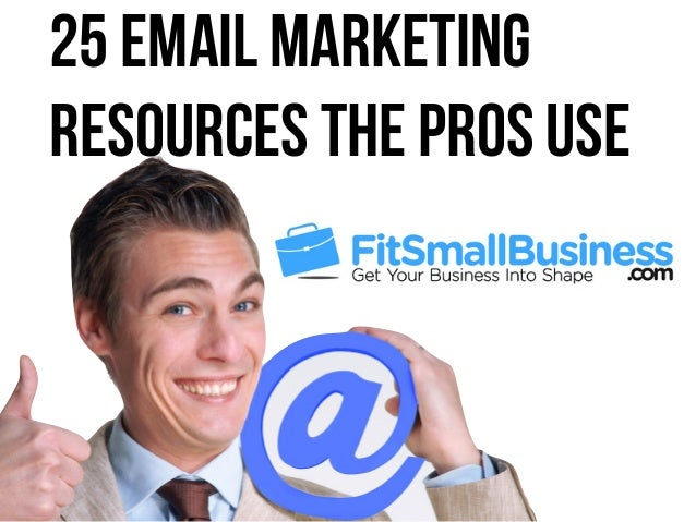 25 Email Marketing Resources The Pros Use