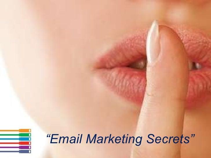 """ Email Marketing Secrets"""