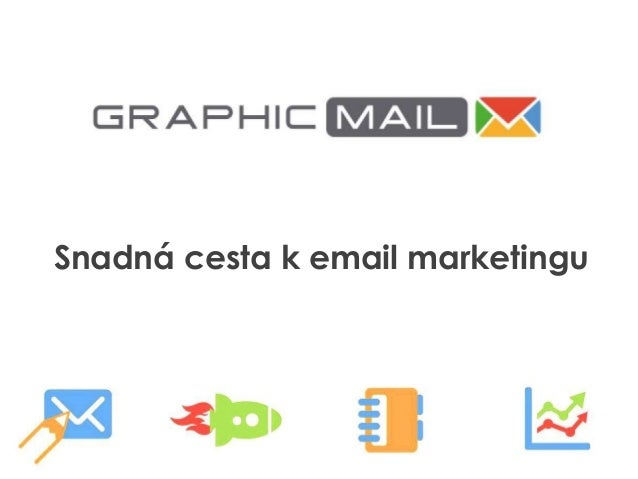 Email marketing s GraphicMailem