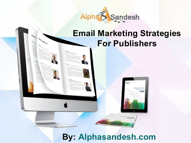Email marketing strategies for publishers