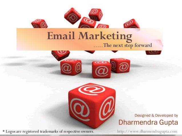 Email Marketing                                                      ….. The next step forward                            ...