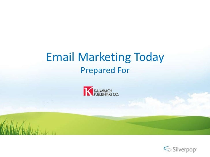 Email Marketing Today      Prepared For