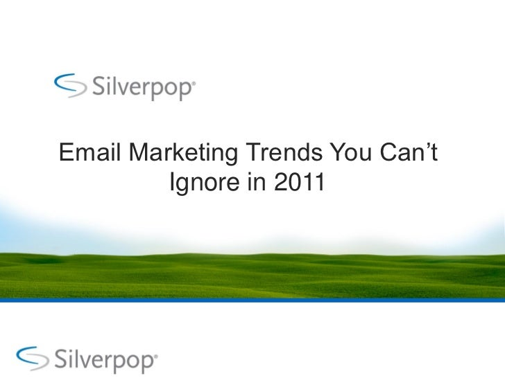 Email Marketing Trends You Can't         Ignore in 2011