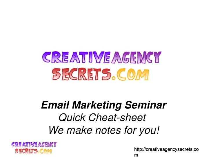Cheat-Sheet notes: Email Marketing turning emails into leads