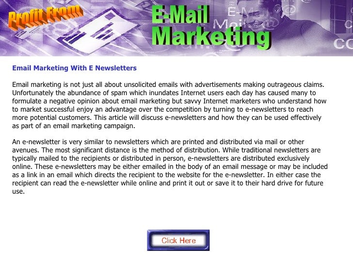 Email Marketing With E Newsletters Email marketing is not just all about unsolicited emails with advertisements making out...