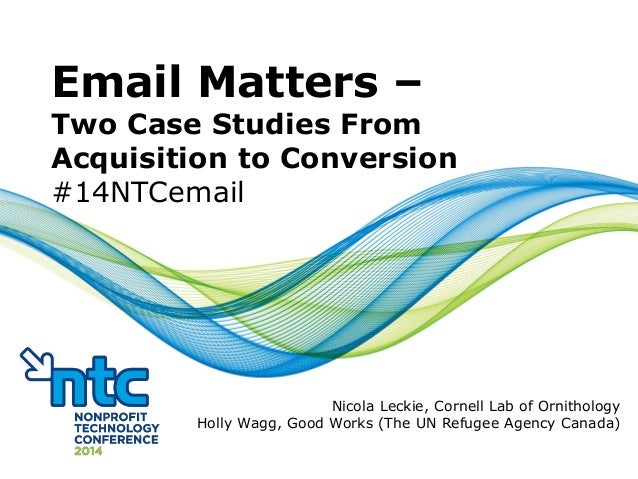 Email Matters - Two Case Studies from Acquisition to Conversion