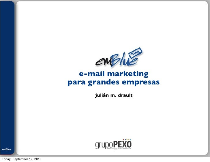 Julián M. Drault                                    e-mail marketing                              para grandes empresas   ...
