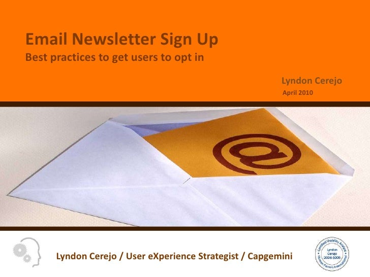 Email Newsletter Sign UpBest practices to get users to opt in <br />April 2010<br />