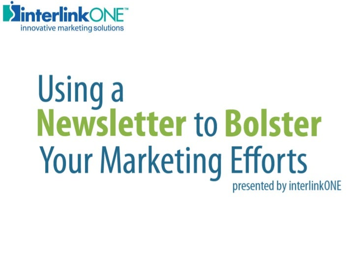 Using a Newsletter to Bolster Your Marketing Efforts