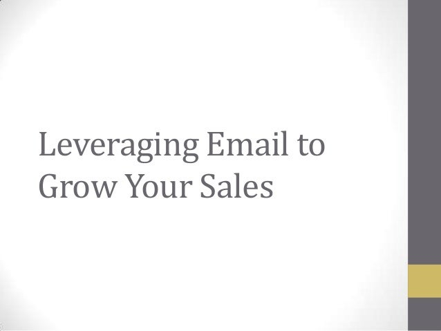 Leveraging Email to Grow Your Sales
