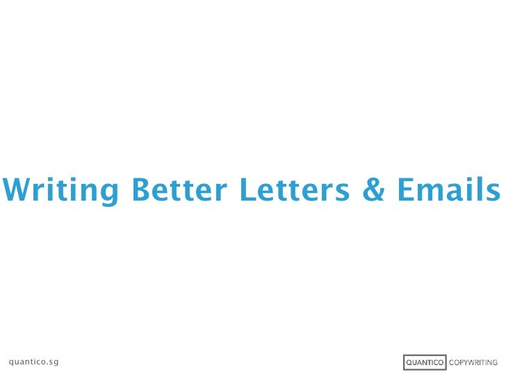 Writing Better Letters & Emailsquantico.sg