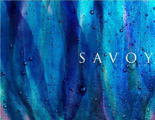 ii SAVOY STUDIOS Custom Artglass Book 13908 N Lombard Portland, OR 97203 tel: 503.282.5095 fax: 503.282.2183 web: www.savo...