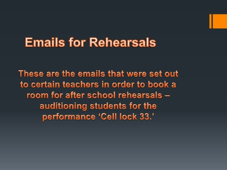 Emails Organising Rehearsals