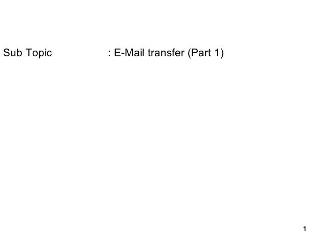 Email transfer part 1