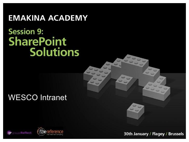 Emakina Academy 9 Sharepoint Solutions Wesco Intranet