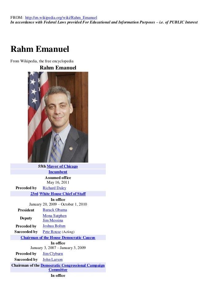 FROM: http://en.wikipedia.org/wiki/Rahm_EmanuelIn accordance with Federal Laws provided For Educational and Information Pu...