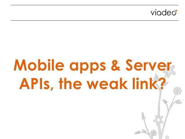 Mobile apps & ServerAPIs, the weak link?