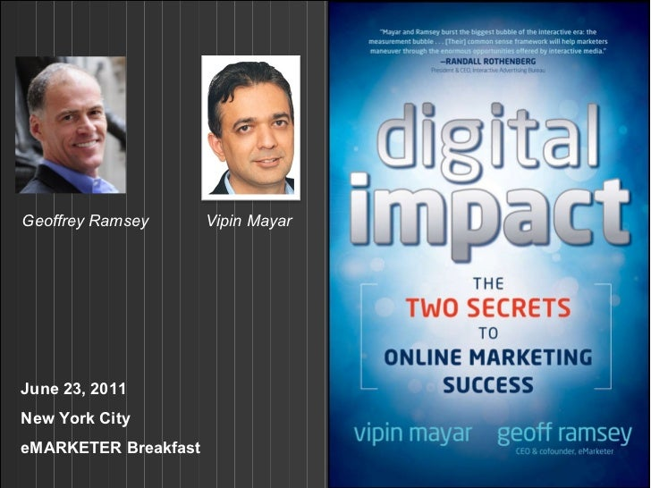 eMarketer breakfast - Digital Impact: Two Secrets to Online Marketing Success
