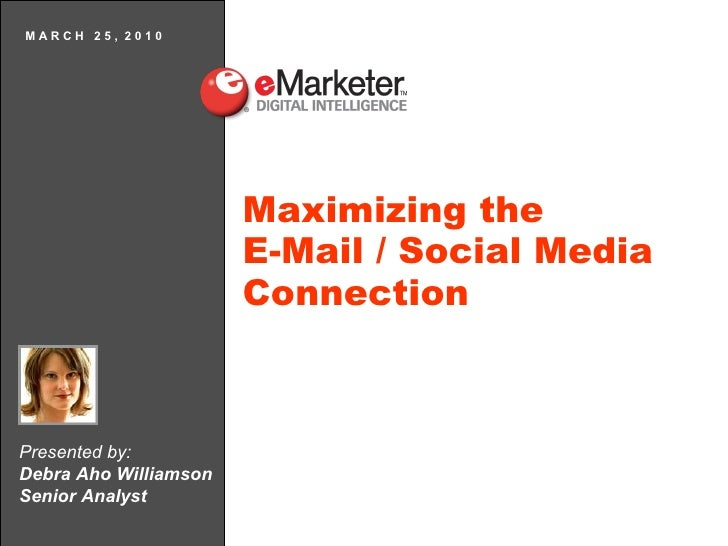 Maximizing the Email Marketing/Social Media Connection: eMarketer and StrongMail