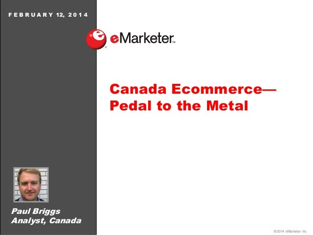 eMarketer Webinar: Canada Ecommerce—Pedal to the Metal