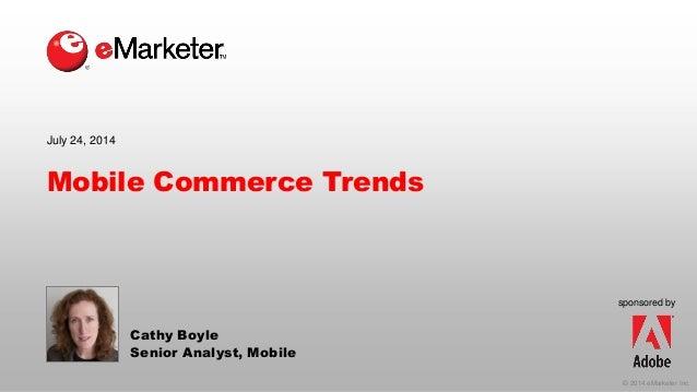 eMarketer Webinar: Mobile Commerce Trends