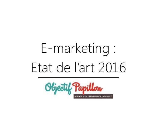 E-marketing : Etat de l'art 2016