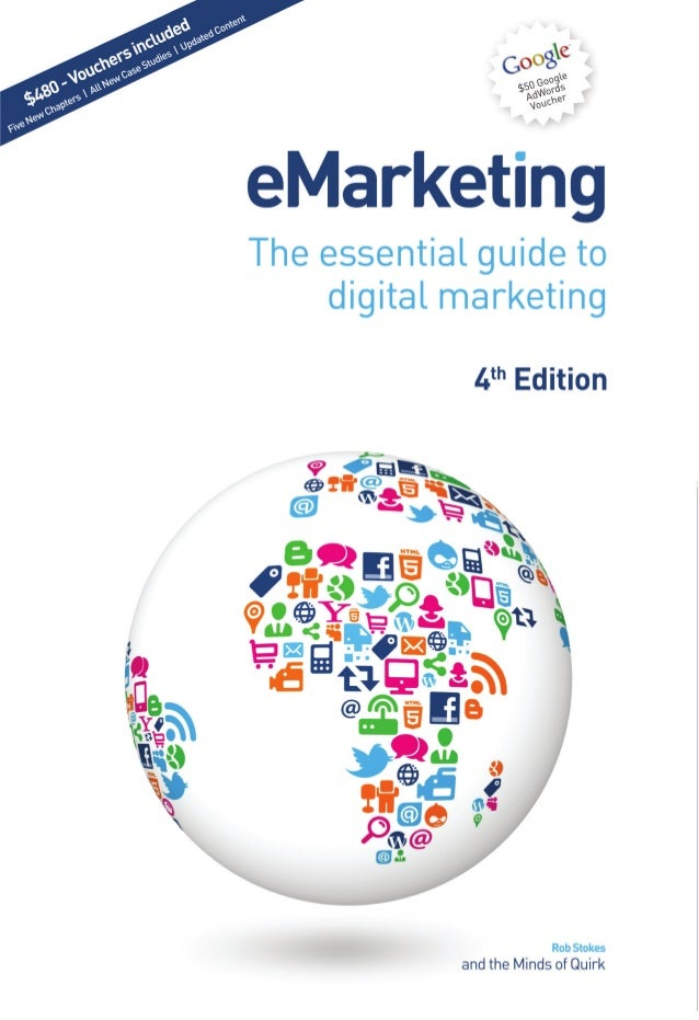 eMarketingThe essential guide to    digital marketing            4th Edition                        Rob Stokes           a...