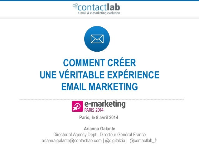 E-Marketing Paris 2014 - Comment créer une véritable expérience email marketing