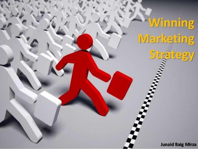 WinningMarketingStrategyJunaid Baig Mirza
