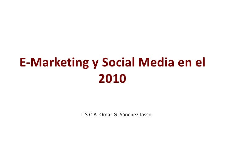 E Marketing Y Social Media En El 2010