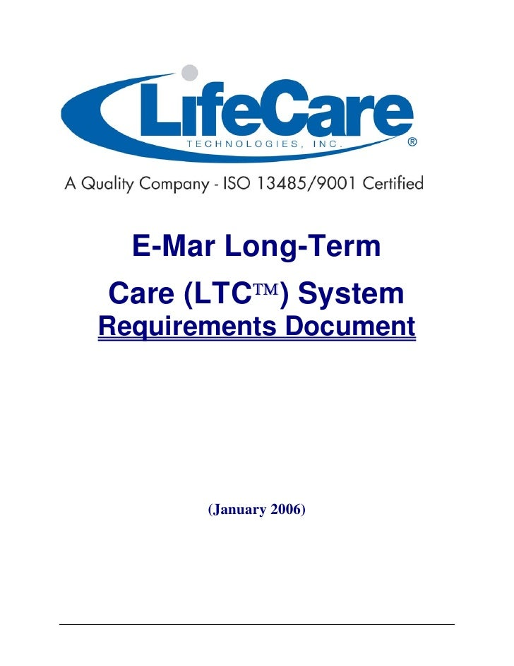 E-Mar Long-Term Care (LTC™) System Requirements Document            (January 2006)