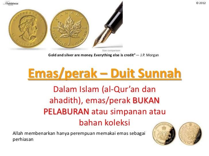 Emas/Perak - Duit Sunnah