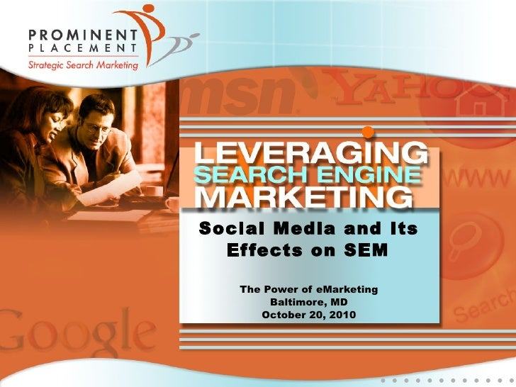 Social Media and Its Effects on Search Engine Marketing