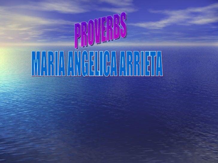 PROVERBS MARIA ANGELICA ARRIETA