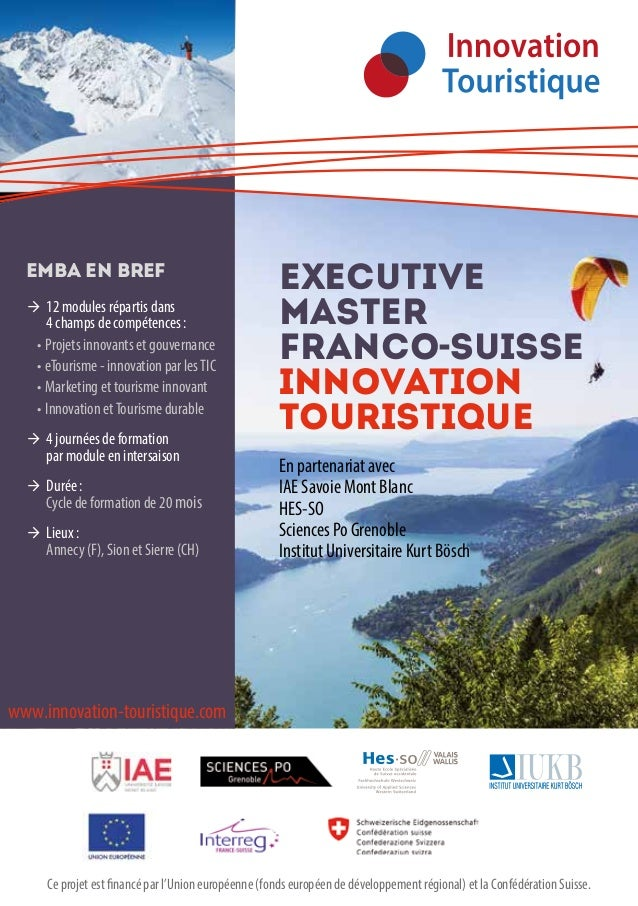 executive master franco-suisse innovation touristique En partenariat avec IAE Savoie Mont Blanc HES-SO Sciences Po Grenobl...