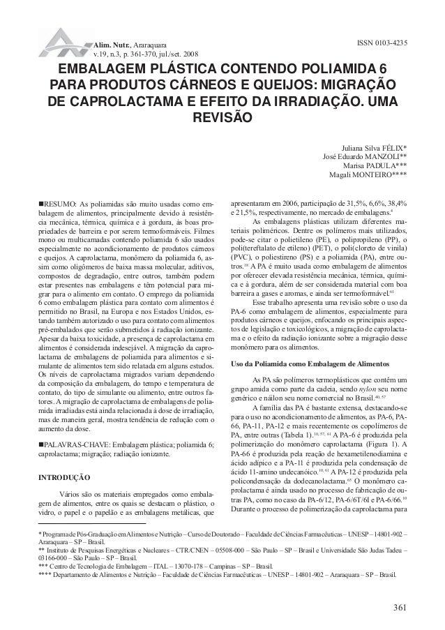 Alim. Nutr., Araraquara ISSN 0103-4235  v.19, n.3, p. 361-370, jul./set. 2008  EMBALAGEM PLÁSTICA CONTENDO POLIAMIDA 6  PA...