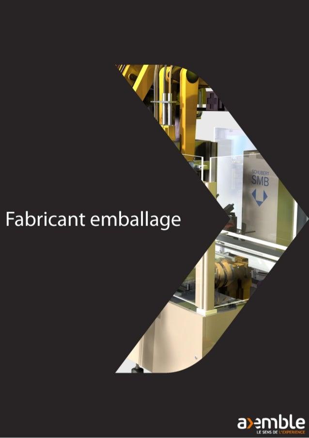 Design, innovation et  eco-conception  L'emballage est stratégique.  En effet, c'est le premier contact  physique ou visue...