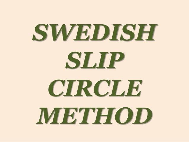 SWEDISH SLIP CIRCLE METHOD