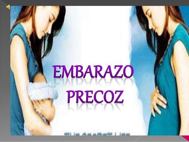 Es aquel embarazo que se produce en  una mujer adolescente: entre la  adolescencia inicial o  pubertad (comienzo de la eda...