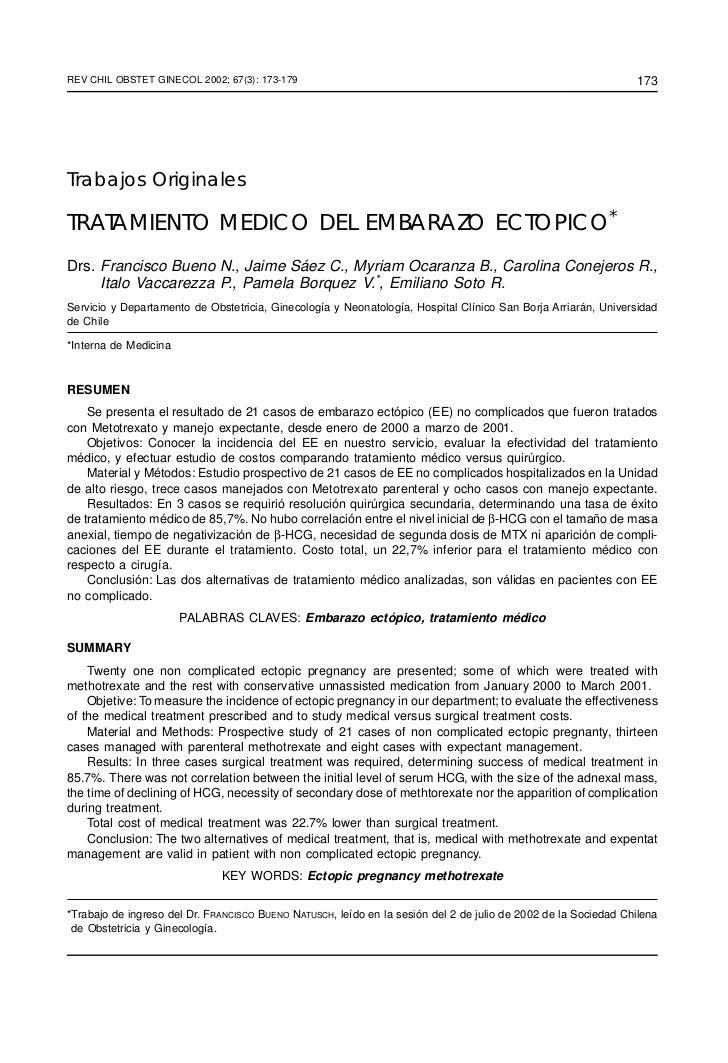 REV CHIL OBSTET GINECOL 2002; 67(3): 173-179TRATAMIENTO MEDICO DEL EMBARAZO ECTOPICO / FRANCISCO BUENO N y cols.          ...