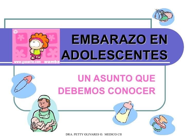 EMBARAZO EN ADOLESCENTES UN ASUNTO QUE DEBEMOS CONOCER
