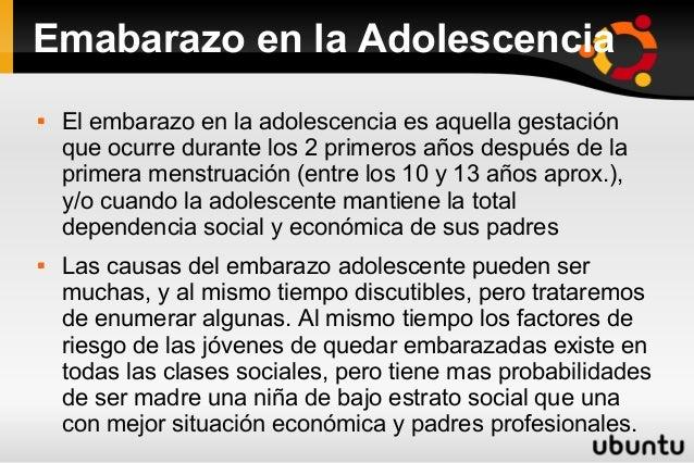Emabarazo en la Adolescencia  El embarazo en la adolescencia es aquella gestación que ocurre durante los 2 primeros años ...