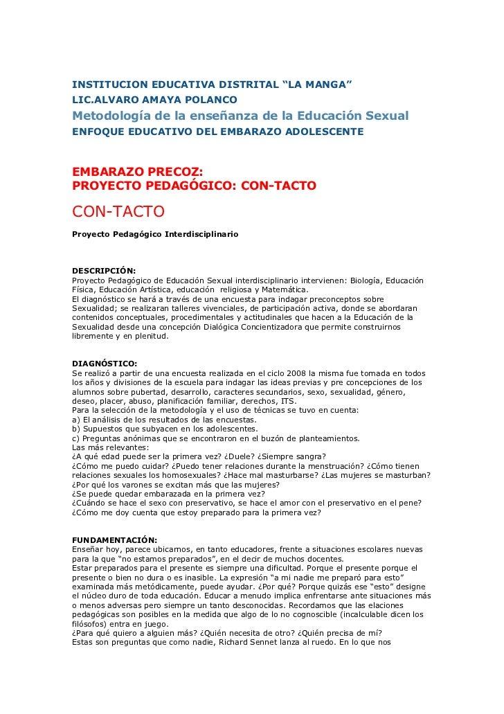 """INSTITUCION EDUCATIVA DISTRITAL """"LA MANGA""""LIC.ALVARO AMAYA POLANCOMetodología de la enseñanza de la Educación SexualENFOQU..."""
