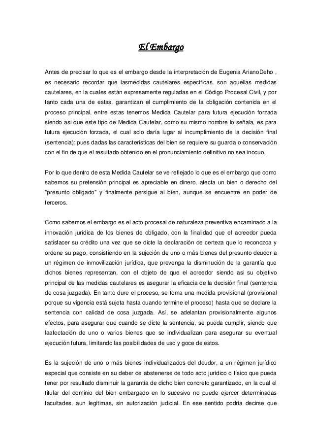 El Embargo Antes de precisar lo que es el embargo desde la interpretación de Eugenia ArianoDeho , es necesario recordar qu...