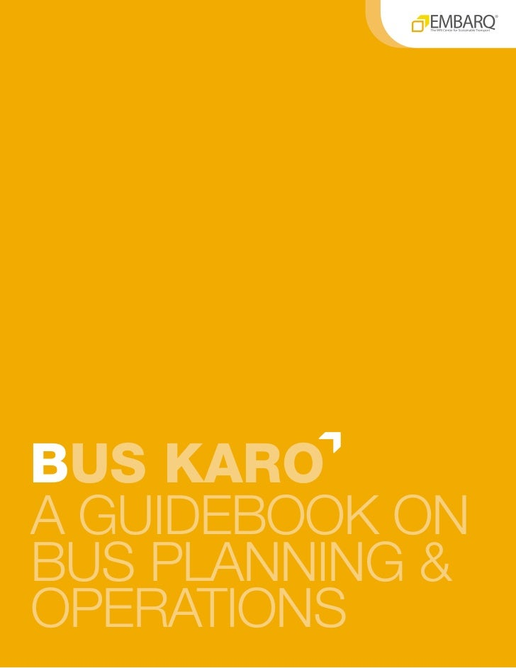 EMBARQ Bus Karo a Guidebook on Bus Planning and Operations